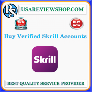 Buy Verified Skrill Accounts